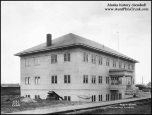 This school building, constructed by the U.S. government, was paid for by using 50 percent of the funds raised by selling lots in Anchorage during 1915.