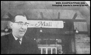 "Anchorage grocer Lawrence J. ""Larry"" Carr beams at the opening of his state-of-the-art mall on Northern Lights Boulevard in 1968."