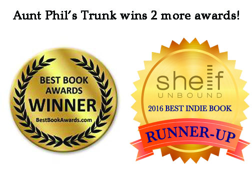 Aunt Phil wins Trunk Volume Five wins two honors from 2016 book award contests.
